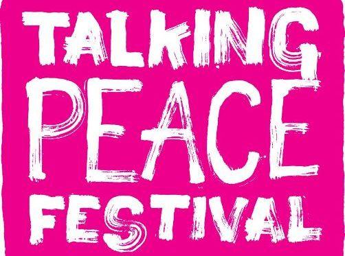 Talking Peace Festival 8 September – 3October